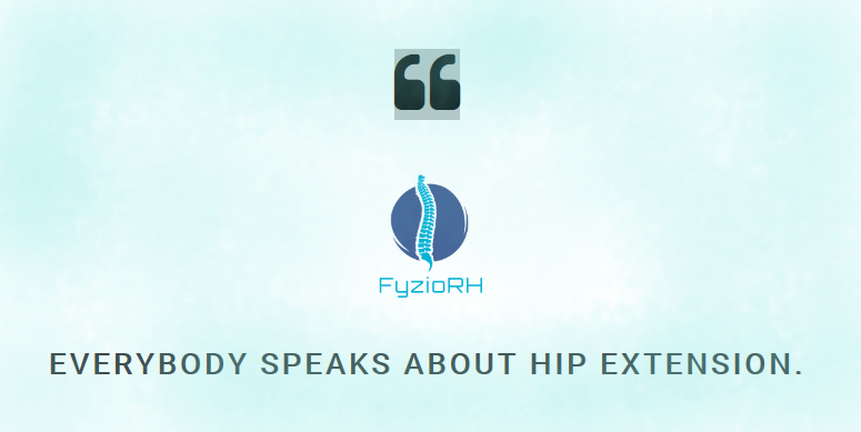 Everybody speaks about hip extension